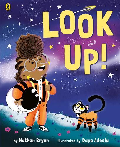 Look Up! by Nathan Bryon and Dapo Adeola