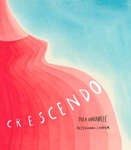 Crescendo by Paola Quintavalle