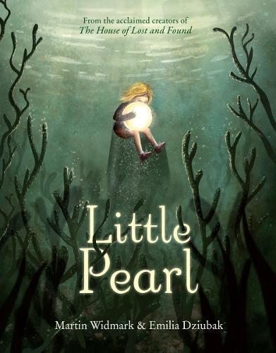 Little Pearl by Martin Widmark and Emilia Dziubak