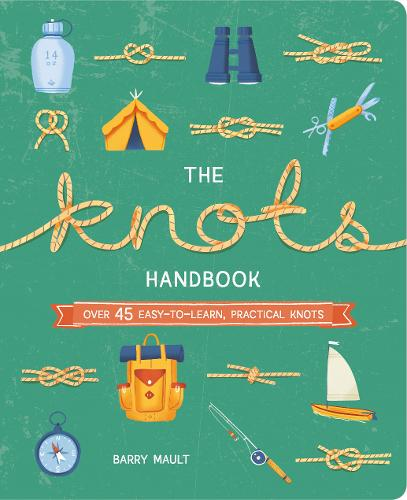 The Knots Handbook by Barry Mault and Gillian Blease