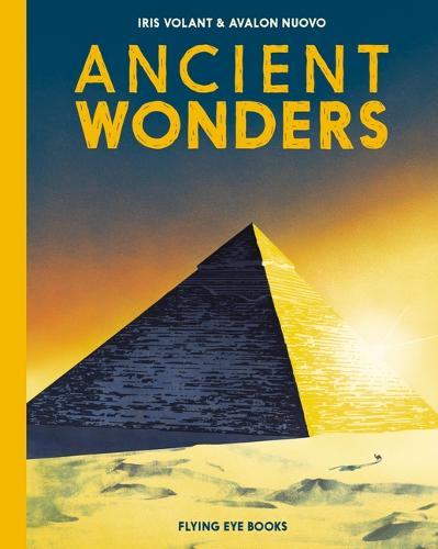 Ancient Wonders by Iris Volant and Avalon Nuovo