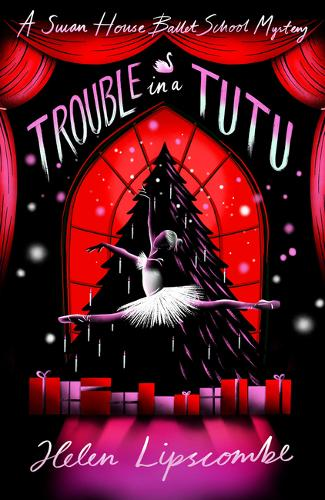 Trouble in a Tutu by Helen Lipscombe