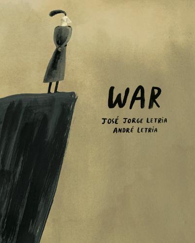 War by José Jorge Letria and André Letria