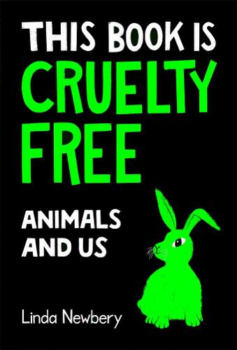 This Book is Cruelty Free by Linda Newbery