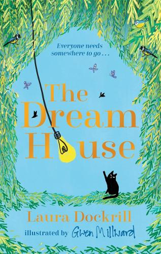 The Dream House by Laura Dockrill