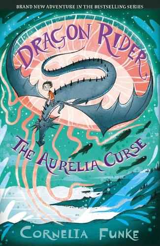 Dragon Rider: The Aurelia Curse by Cornelia Funke