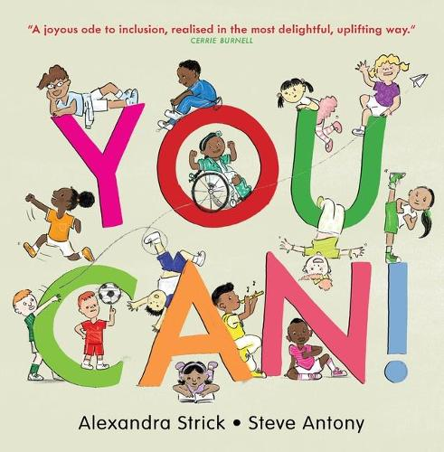You Can! by Alexandra Strick and Steve Antony