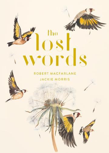 The Lost Words by Jackie Morris and Robert Macfarlane