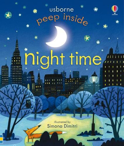 Peep Inside Nighttime by Anna Milbourne