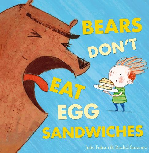 Bears Don't Eat Egg Sandwiches by Julie Fulton - a great book for reception