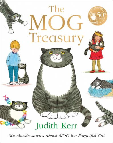 Mog Time Treasury: Six Stories About Mog the Forgetful Cat by Judith Kerr