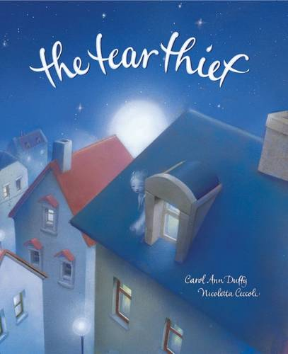 The Tear Thief by Carol Ann Duffy a good year 2 book for discussion and PSHE